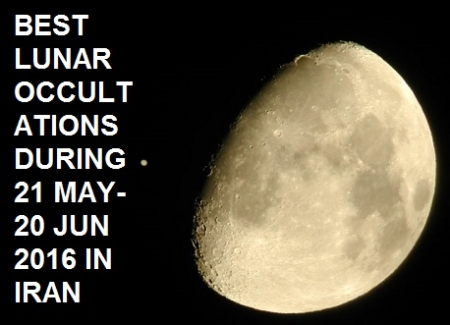 Best Lunar Occultations during 21 May-20 Jun 2016 in Iran